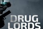 Verslavend en misdadig goed: Drug Lords